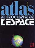img - for Atlas de g ographie de l'espace book / textbook / text book