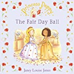 The Fair Day Ball: Princess Poppy | Janey Louise Jones