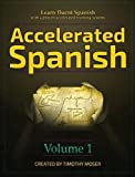 img - for Accelerated Spanish: Learn Fluent Spanish with a Proven Accelerated Learning System book / textbook / text book