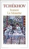 """Ivanov, suivi de """"La Mouette"""""""