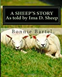 img - for A Sheep's Story: A sheep looks at the 23rd Psalm book / textbook / text book