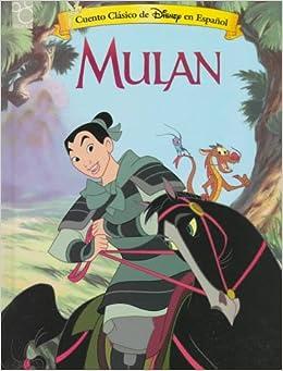Disney's Mulan (Cuento Clasico de Disney en Espanol) (Spanish Edition