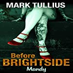 Before Brightside: Mandy | Mark Tullius