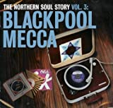 echange, troc Compilation, Philly Devotions - The Northern Soul Story /Vol.3 : Blackpool Mecca