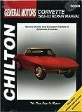 Chevrolet Corvette, 1963-82 (Chilton's Total Car Care Repair Manuals)
