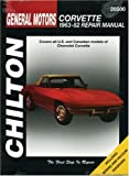 Chevrolet Corvette, 1963-82 (Chilton's Total Car Care Repair Manuals)