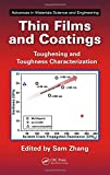img - for Thin Films and Coatings: Toughening and Toughness Characterization (Advances in Materials Science and Engineering) book / textbook / text book