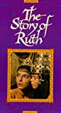 The Story of Ruth [VHS]