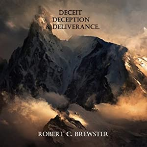 Deceit, Deception, & Deliverance Hörbuch