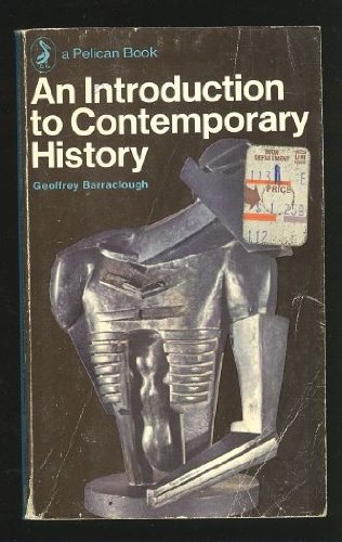 Introduction to Contemporary History, Barraclough,Geoffrey