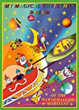 My Magical Christmas Dream of the Marshmallow Martians (Book 2)