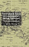 img - for Intercultural Voices in Contemporary British Literature: The Implosion of Empire book / textbook / text book