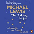 The Undoing Project: A Friendship That Changed the World Hörbuch von Michael Lewis Gesprochen von: Dennis Boutsikaris