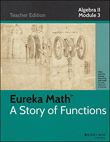 Eureka Math, A Story of Functions: Algebra II, Module 3 PDF