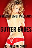 img - for Gutter Babes - 15 Tales of Smut book / textbook / text book