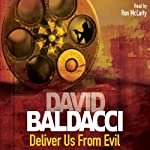 Deliver Us From Evil: Shaw, Book 2 (       ABRIDGED) by David Baldacci Narrated by Ron McLarty