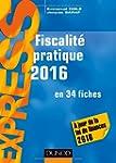 Fiscalit� pratique 2016 - 21e �d. - e...