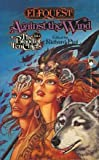 Against The Wind (Elfquest: Blood of the Ten Chiefs #4) (0812522745) by Pini, Richard