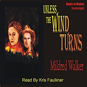 Unless the Wind Turns Audiobook