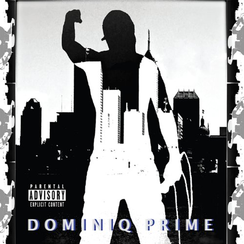 Dominiq Prime - Birth of a Legend