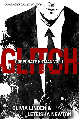 Olivia Linden - GLITCH (Corporate Hitman Book 1)