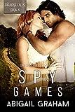 Spy Games: Paradise Falls, Book 4