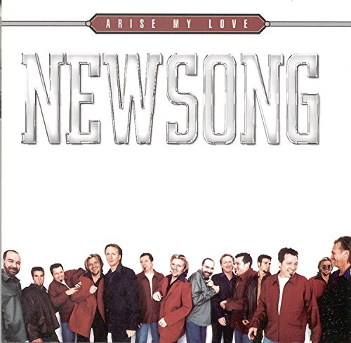 NEWSONG - Arise My Love: The Very Best Of Newsong - Zortam Music