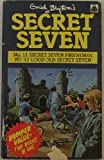 Enid Blyton Secret Seven Bumper Double: Secret Seven Fireworks AND Good Old Secret Seven (Knight Books)