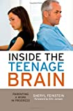 img - for Inside the Teenage Brain: Parenting a Work in Progress book / textbook / text book
