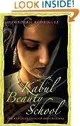 Kabul Beauty School : Beneath the Veil of Afghan Women