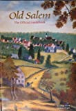 img - for Old Salem: The Official Guidebook book / textbook / text book