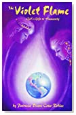The Violet Flame: God's Gift to Humanity
