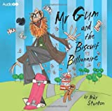 Andy Stanton Mr Gum and the Biscuit Billionaire