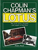 Colin Chapman's Lotus: The Early Years, Elite and Origins of the Elan Robin Read
