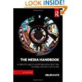 The Media Handbook: A Complete Guide to Advertising Media Selection, Planning, Research, and Buying (Routledge...