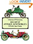 100 Great Antique Automobiles in Full...