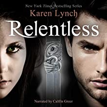 Relentless Audiobook by Karen Lynch Narrated by Caitlin Greer