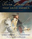 img - for By Stewart/stewart Seven Miracles That Saved America: An Illustrated History book / textbook / text book