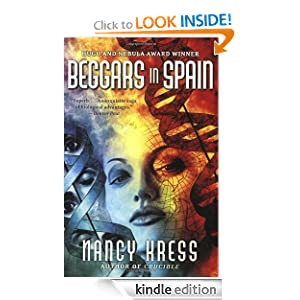 Kindle Book Bargains: Beggars in Spain (Sleepless), by Nancy Kress. Publisher: HarperCollins e-books (May 19, 2009)