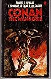 Conan the Wanderer (0722147228) by Robert E. Howard
