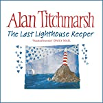 The Last Lighthouse Keeper | Alan Titchmarsh