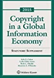 Copyright Global Information Economy Case and Statutory Supplement