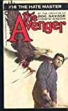 The Hate Master (The Avenger #16) (0446742627) by Kenneth Robeson