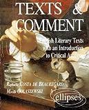 Texts & Comment : English Literary Texts with an introduction to critical analysis, motifs pour une étude critique de textes littéraires anglo-saxons