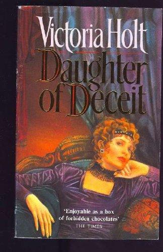 Daughter of Deceit, VICTORIA HOLT