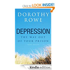 Depression: The Way Out of Your Prison, Second Edition