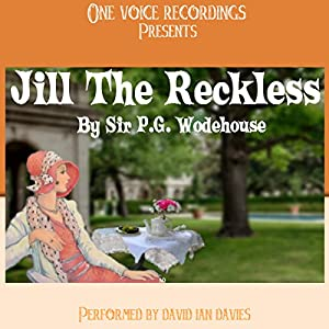 Jill the Reckless | [P. G. Wodehouse]