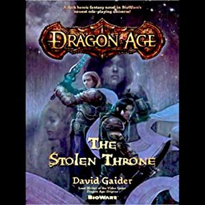 Dragon Age: The Stolen Throne | [David Gaider]