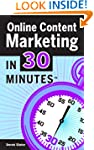 Online Content Marketing In 30 Minute...