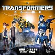 Nur dieses eine Mal (Transformers Prime 4) | Thomas Karallus